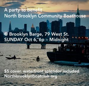 Flyer for NBBC benefit party October 6, 6 PM, Brooklyn Barge, showing Manhattan skline and and kayaks in the East River from Brooklyn shore